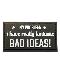 CHARLIE MIKE, Morale Patch MY PROBLEM I HAVE REALLY FANTASTIC BAD IDEAS_118139