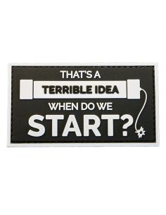 CHARLIE MIKE, Morale Patch, THAT'S A TERRIBLE IDEA - WHEN DO WE START?_118149