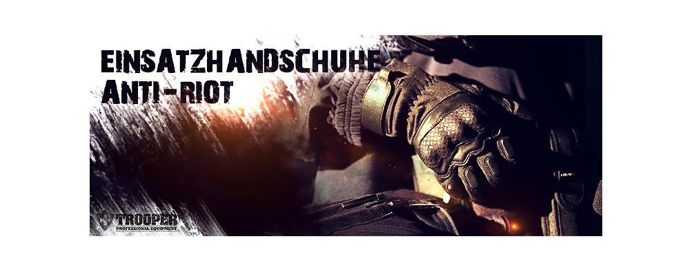 Einsatzhandschuhe Anti-Riot