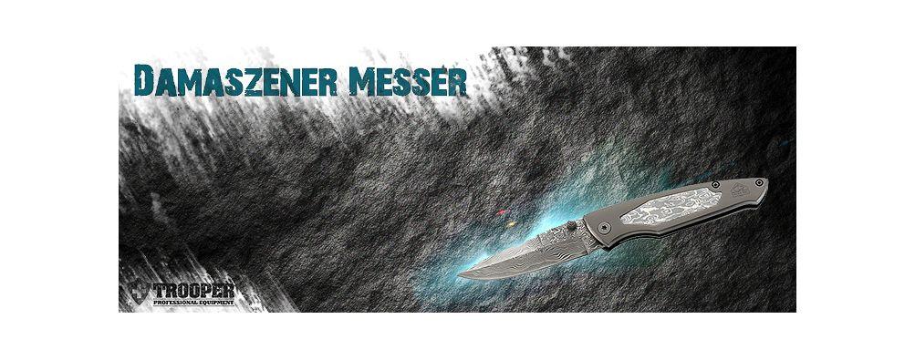 Damastmesser Damaszenermesser bei TROOPER