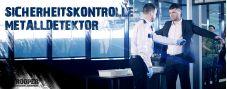 Sicherheitskontrolle / Metalldetektor