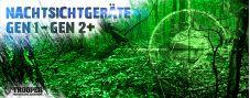 Nachtsichtgeräte Gen 1 bis Gen 2+
